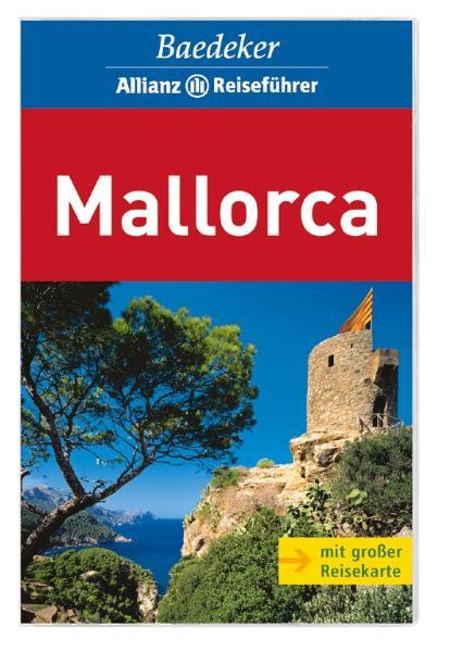 Baedeker Allianz Reiseführer Mallorca - Peter M. Nahm