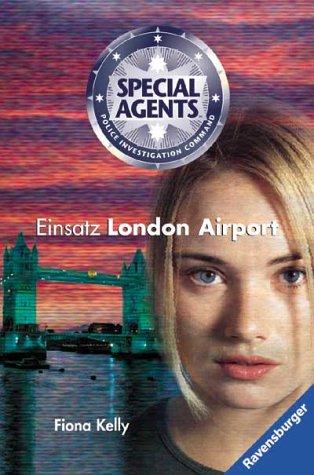 Einsatz London Airport - Fiona Kelly
