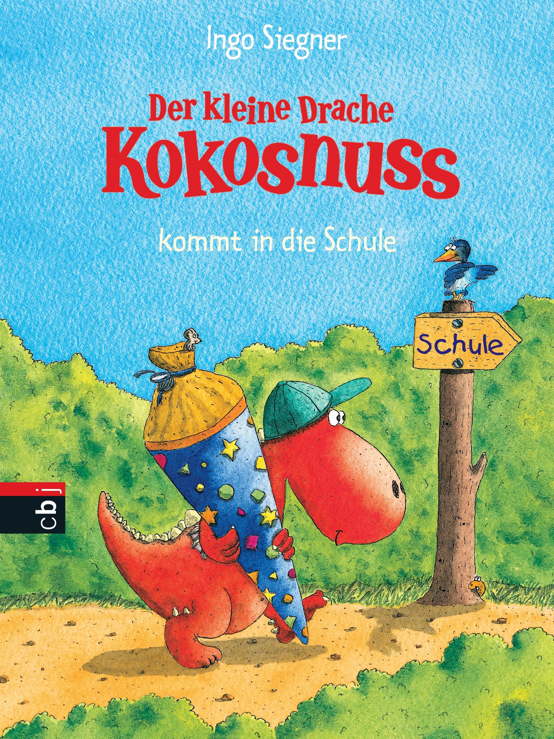 Der kleine Drache Kokosnuss kommt in die Schule - Ingo Siegner