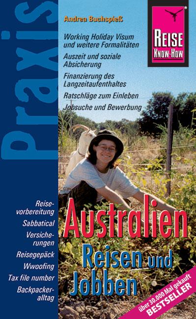 Australien Reisen und Jobben: Reisevorbereitung...