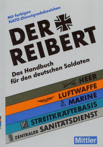 Der Reibert. Heer. Luftwaffe. Marine. Das Handb...