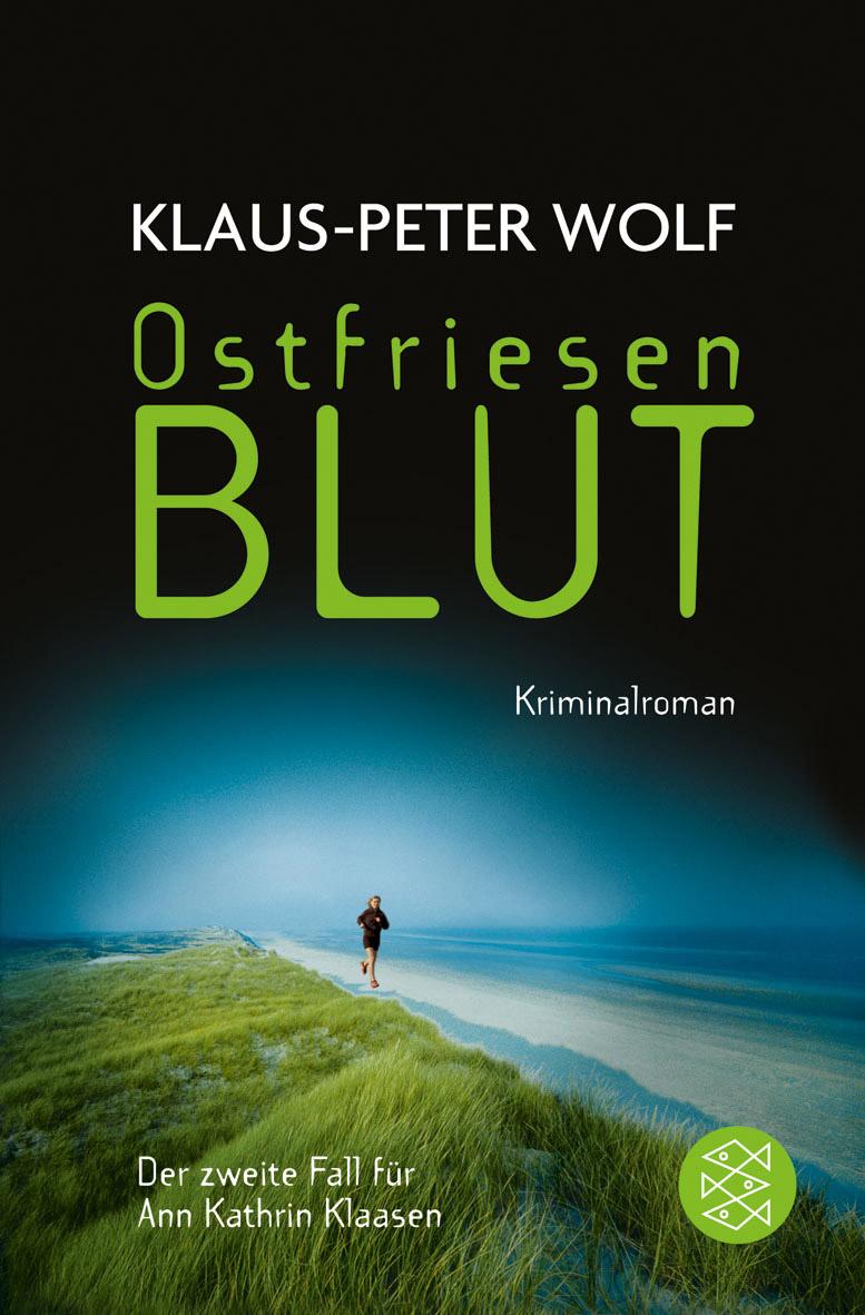 Ostfriesenblut: Der zweite Fall für Ann Kathrin Klaasen - Klaus-Peter Wolf [Taschenbuch]