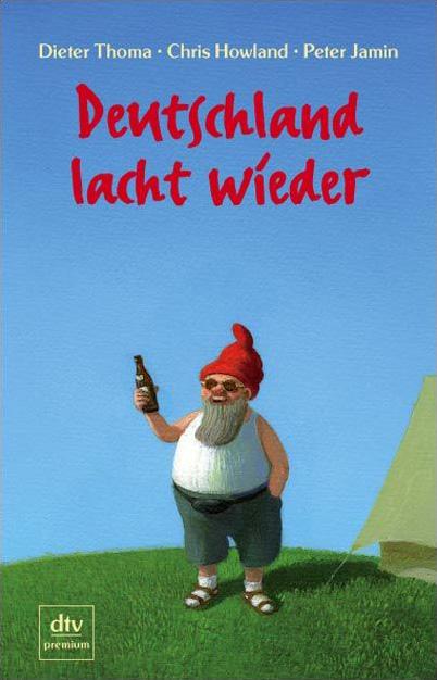 Deutschland lacht wieder: Das Leben der Deutsch...