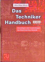 Das Techniker Handbuch. Grundlagen und Anwendun...