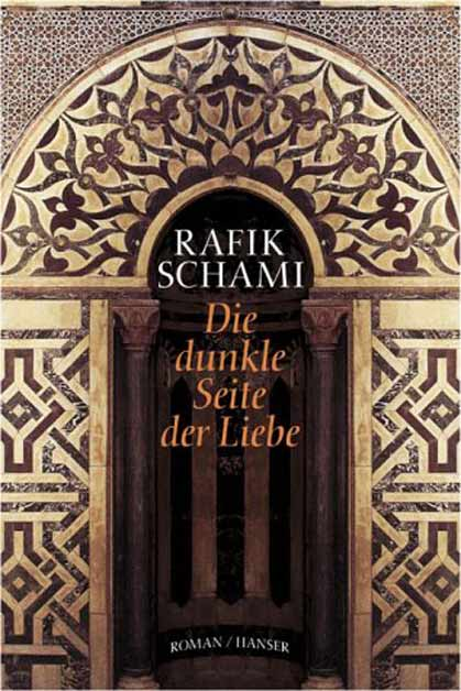 Die dunkle Seite der Liebe - Rafik Schami