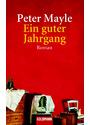 Ein guter Jahrgang - Peter Mayle