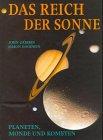 Das Reich der Sonne. Planeten, Monde und Kometen - John Gribbin