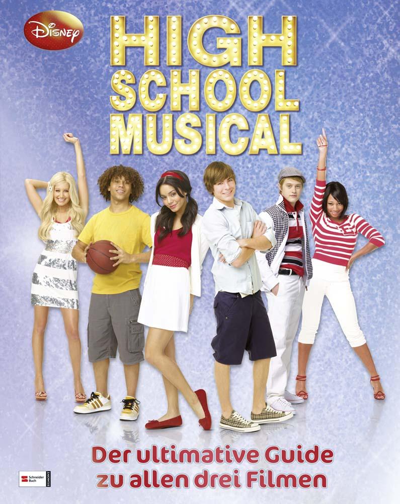High School Musical - Essential Guide: Die ulti...