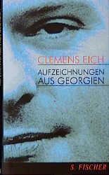 Aufzeichnungen aus Georgien - Clemens Eich