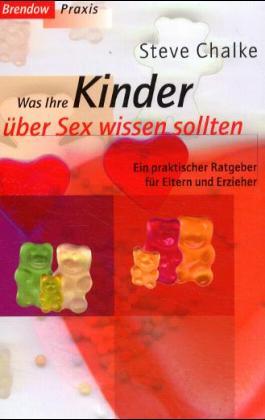 Was Ihre Kinder über Sex wissen sollten - Steve Chalke