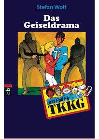 TKKG - Das Geiseldrama: Band 26 - Stefan Wolf