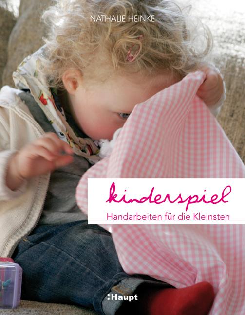 Kinderspiel: Handarbeiten für die Kleinsten - N...