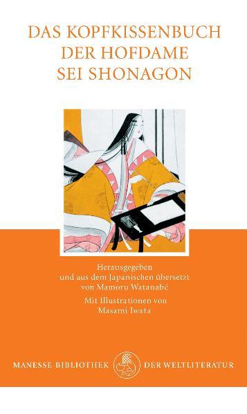Das Kopfkissenbuch einer Hofdame - Sei Shonagon