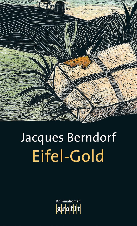 Eifel-Gold: 2. Band der Eifel-Serie - Jacques B...
