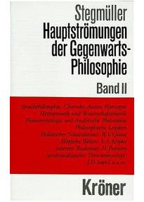 Hauptströmungen der Gegenwartsphilosophie, Bd.2 - Wolfgang Stegmüller