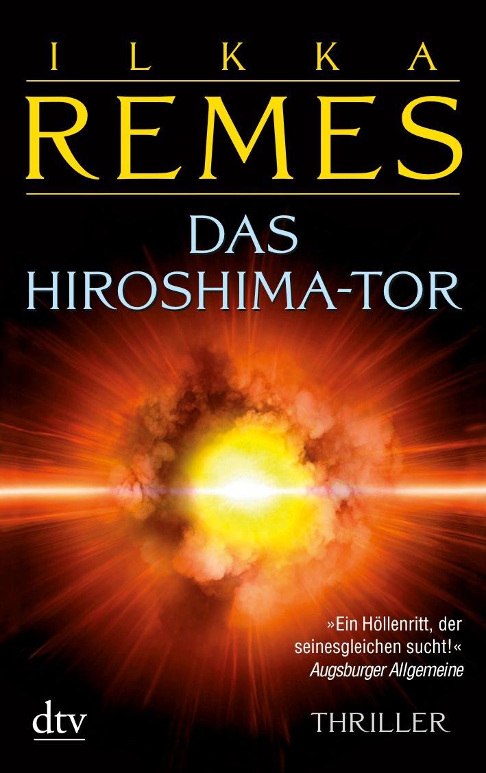 Das Hiroshima-Tor - Ilkka Remes