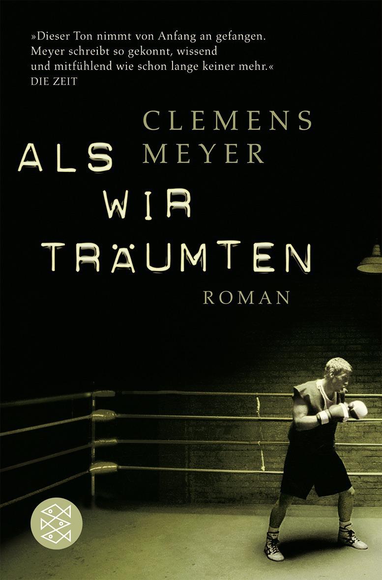 Als wir träumten - Clemens Meyer