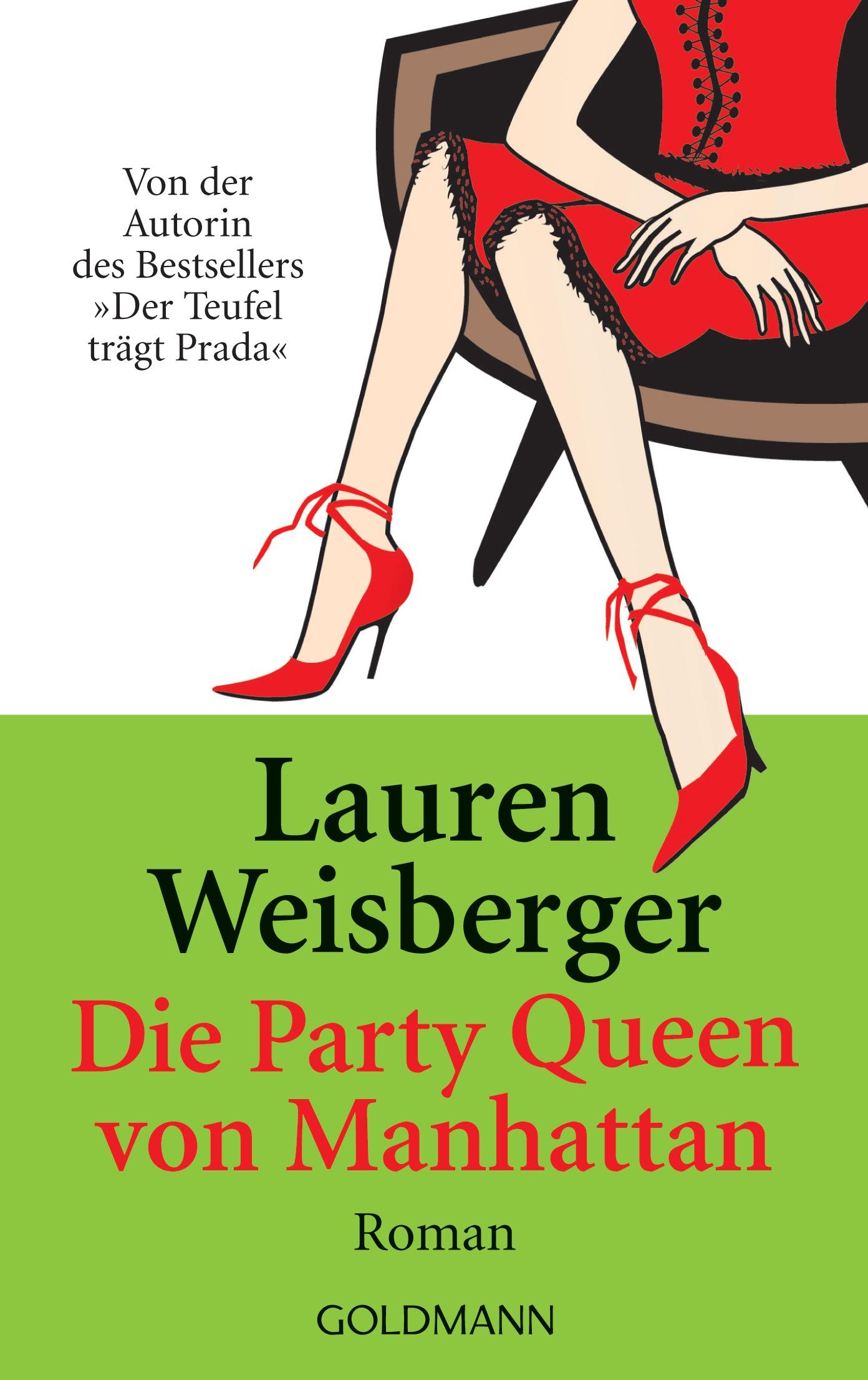 Die Party Queen von Manhattan - Lauren Weisberger