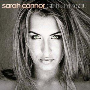 Sarah Connor - Green Eyed Soul