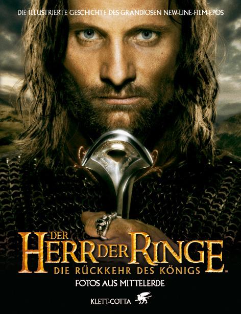 Der Herr der Ringe. Die Rückkehr des Königs. Fo...
