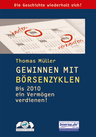 Gewinnen mit Börsenzyklen. Wie Sie bis 2010 ein...
