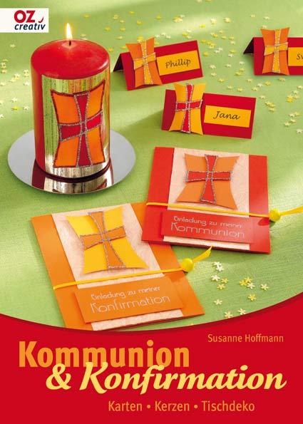 Kommunion & Konfirmation: Karten - Kerzen -Tisc...