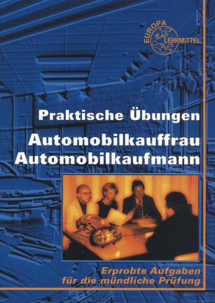 Praktische Übungen. Automobilkaufmann, Automobi...