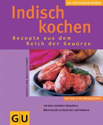 Indisch Kochen . KüchenRatgeber neu - Bikash Kumar
