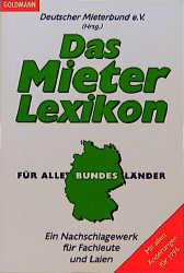 Das Mieterlexikon für alle Bundesländer. Ein Na...