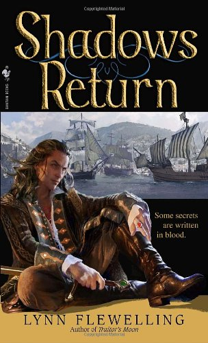 Shadows Return: The Nightrunner Series, Book 4 - Lynn Flewelling