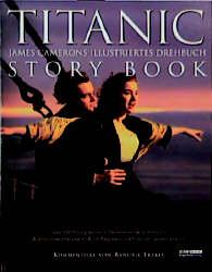 Titanic Storybook. James Camerons illustriertes...