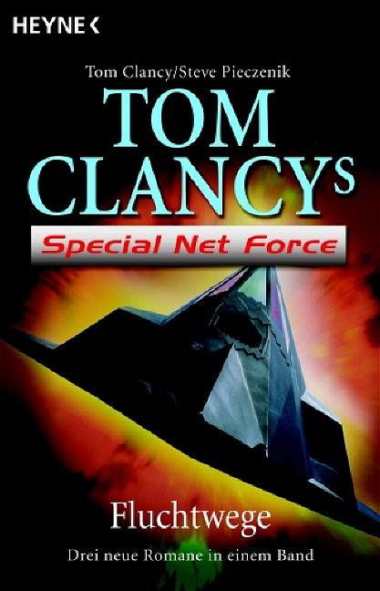 Tom Clancy´s Special Net Force - Fluchtwege - Tom Clancy