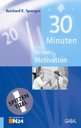 Dreißig (30) Minuten für mehr Motivation - Rein...