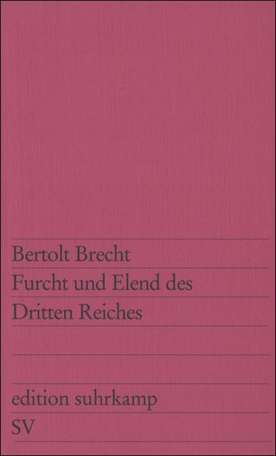 Furcht und Elend des Dritten Reiches - Bertolt Brecht
