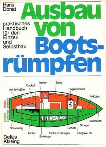 Ausbau von Bootsrümpfen. Praktisches Handbuch f...