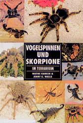 Vogelspinnen und Skorpione im Terrarium - Wayne...