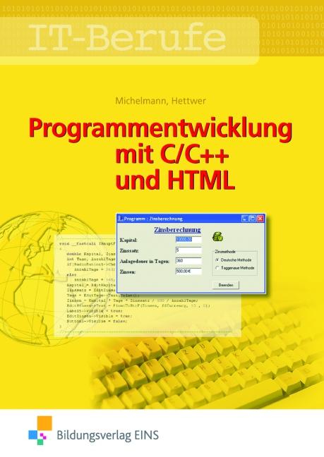 IT-Berufe: Programmentwicklung mit C/C++ und HT...
