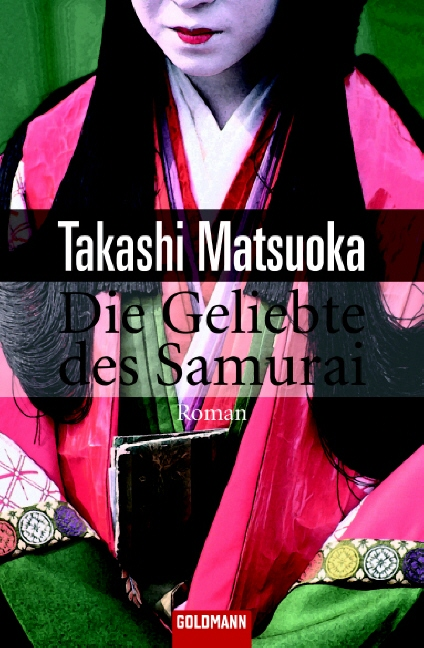 Die Geliebte des Samurai - Takashi Matsuoka