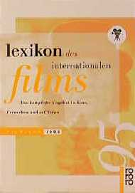 Lexikon des Internationalen Films. Filmjahr 199...