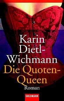 Die Quoten-Queen - Karin Dietl-Wichmann