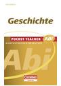 Pocket Teacher Abi: Sekundarstufe II - Geschichte Basiswissen Oberstufe - Wilhelm Matthiessen [Taschenbuch]