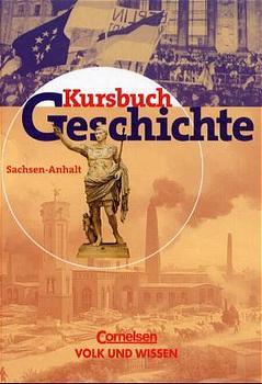 Kursbuch Geschichte, Ausgabe Sachsen-Anhalt - W...