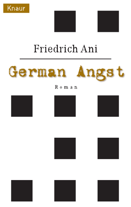 German Angst - Friedrich Ani