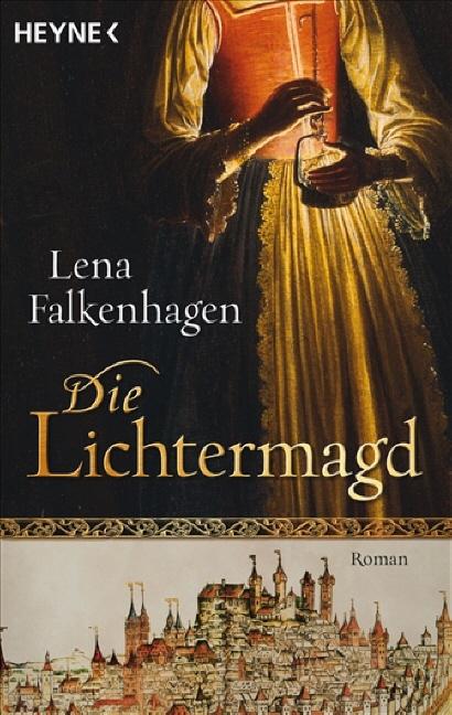 Die Lichtermagd - Lena Falkenhagen