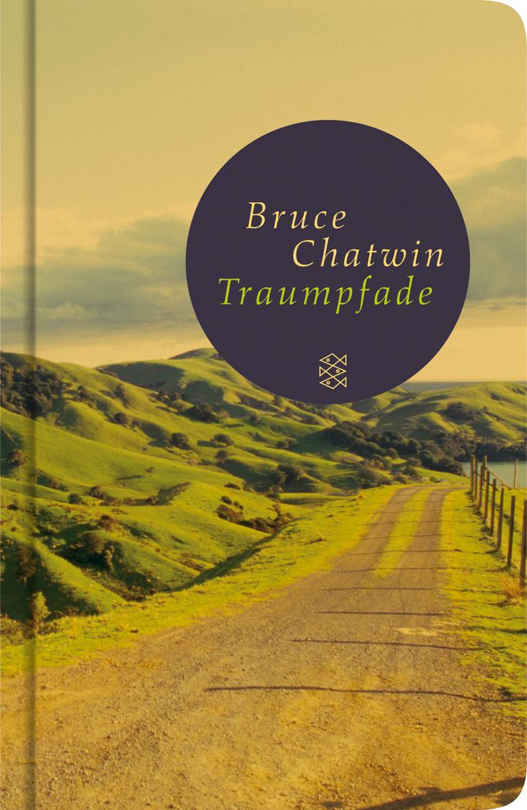 Traumpfade - Bruce Chatwin