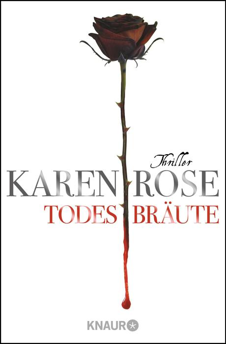 Todesbräute - Karen Rose