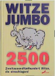 Witze- Jumbo. 2500 Witze, die einschlagen - Sab...