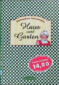 Großmutters Geheimnisse. Haus und Garten