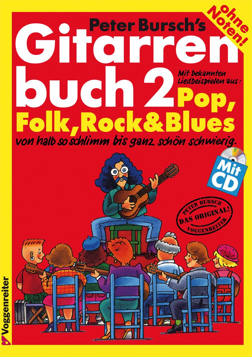 Gitarrenbuch, m. CD-Audio, Bd.2, Mit bekannten Liedbeispielen aus Pop, Folk, Rock und Blues von halb so schlimm bis ganz