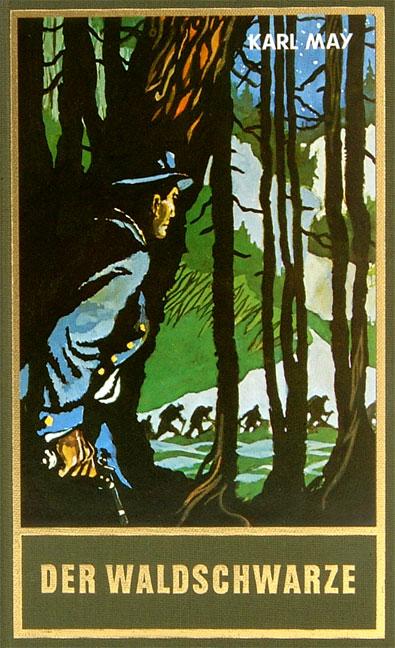Gesammelte Werke - Band 44: Der Waldschwarze und andere Erzählungen - Karl May